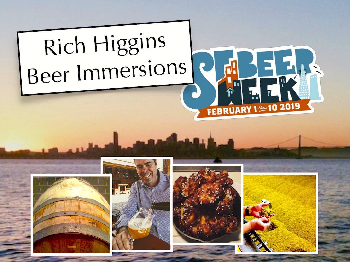 Rich Higgins Beer Immersions SFBW19 Photo Collage